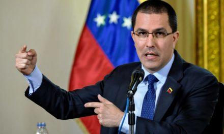 Canciller Arreaza desmintió a Gobierno del Perú y lo insta a garantizar el derecho al voto de peruanos en Venezuela