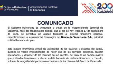 COMUNICADO OFICIAL: Ataque terrorista contra sistema financiero nacional afectó plataforma del Banco de Venezuela